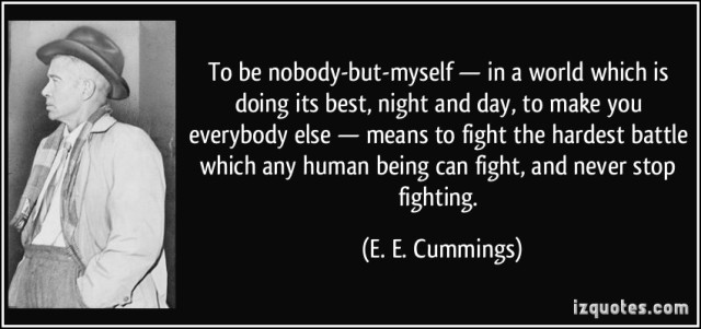 To be Nobody- e.e. cummings